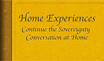Home Experiences: Continue the Sovereignty Conversation at Home